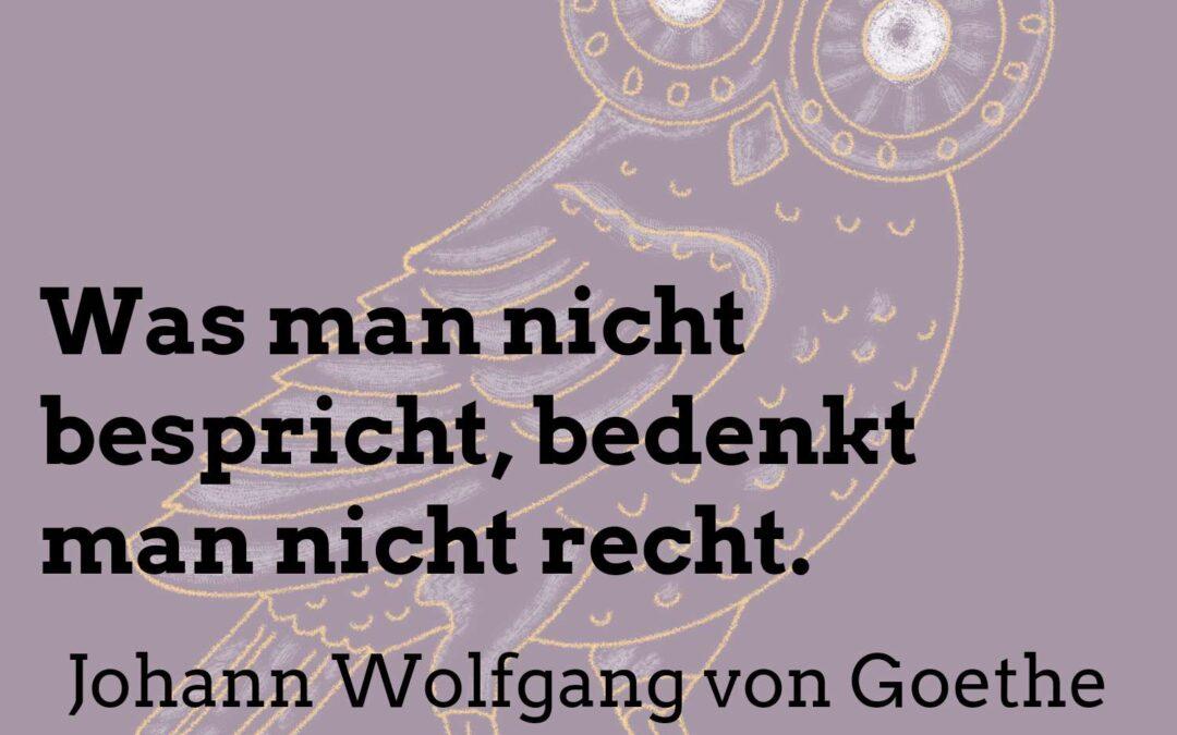 #3 Die 10 besten Zitate von Johann Wolfgang von Goethe